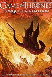 Conquista y rebelión Una historia animada de los Siete Reinos corto cartel poster
