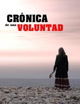 Cronica de una voluntad corto cartel poster