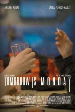 Tomorrow is Monday corto cartel poster
