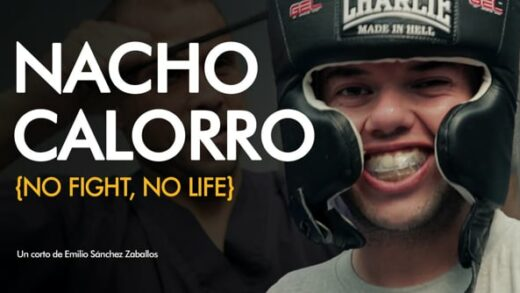 Nacho Calorro {No fight, no life}. Cortometraje documental