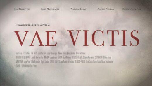 Vace Victis. Cortometraje y thriller de terror de acción de Fran Porras