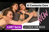 El Contacto Cero – 1×1 Capítulo 1. Lesbian Webserie de Sandra Guzmán