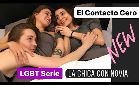 El Contacto Cero - 1x1 Capítulo 1. Lesbian Webserie de Sandra Guzmán