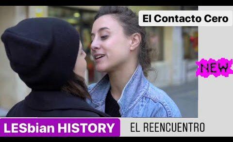 El Contacto Cero - 1x7 Capítulo 7. Lesbian Webserie de Sandra Guzmán