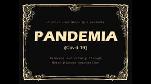 Pandemia (COVID-19). Cortometraje de cine fantástico de Jaime Zaragoza