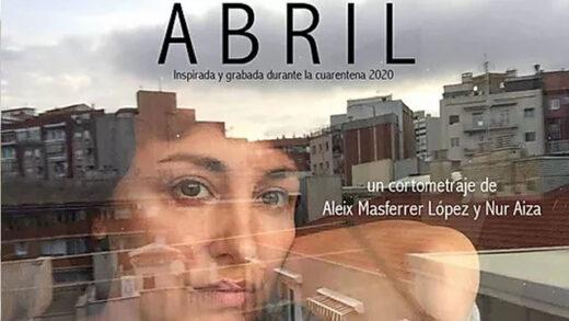Abril. Cortometraje y drama español de Aleix Masferrer López y Nur Aiza