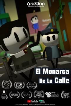 El Monarca de la Calle corto cartel poster