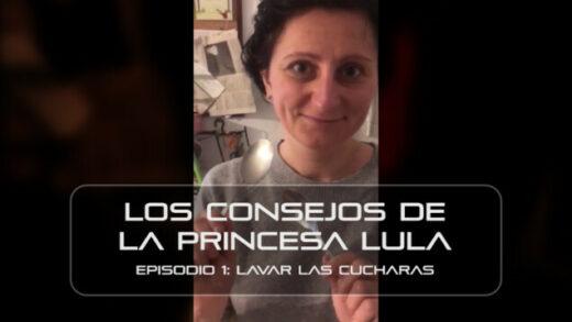 """Los consejos de la Princesa Lula y Churraska para el coronavirus. Episodio 1 - """"Lavar las cucharas"""""""