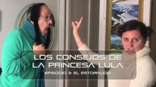 """Los consejos de la Princesa Lula y Churraska para el coronavirus. Episodio 3 - """"El estornudo"""""""