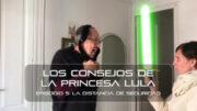 Los consejos de la Princesa Lula y Churraska para el coronavirus – Episodio 05