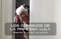 Los consejos de la Princesa Lula y Churraska para el coronavirus – Episodio 06