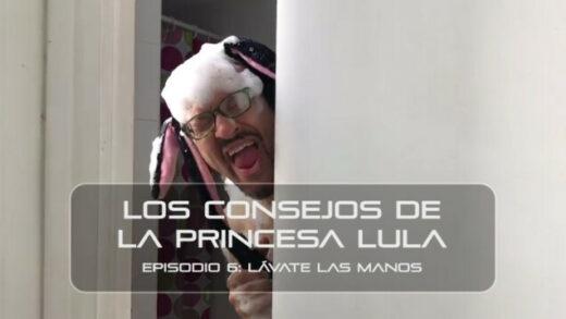 """Los consejos de la Princesa Lula y Churraska para el coronavirus. Episodio 6 - """"Lávate las manos"""""""