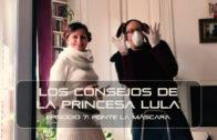 Los consejos de la Princesa Lula y Churraska para el coronavirus – Episodio 07