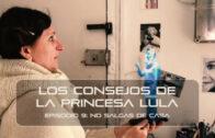 Los consejos de la Princesa Lula y Churraska para el coronavirus – Episodio 09