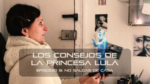 """Los consejos de la Princesa Lula y Churraska para el coronavirus. Episodio 9 - """"No salgas de casa"""""""