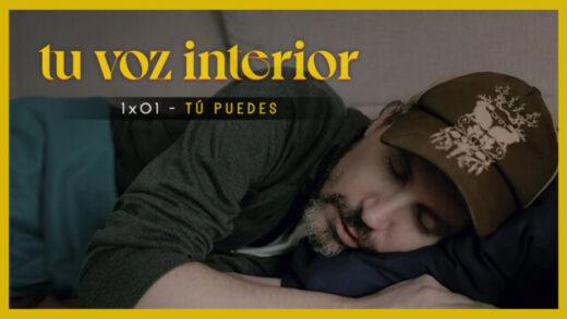 Tu voz interior - Cap.01 - Tú puedes. Webserie española