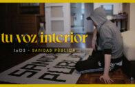 Tu voz interior – Cap.03 – Sanidad pública Webseries española