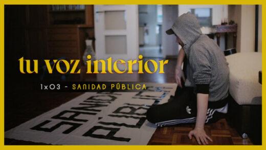 Tu voz interior - Cap.03 - Sanidad pública Webseries española