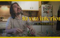 Tu voz interior – Cap.09 – El psicólogo Webserie española