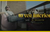 Tu voz interior – Cap.10 – Al solecito Webserie española