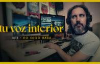 Tu voz interior – Cap.15 – No oigo nada. Webserie española