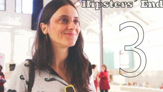 Hipster´s End Episode 3. Webserie española de EasyCure