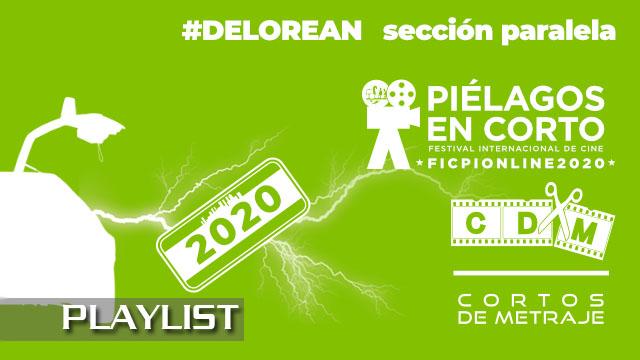 #Delorean 2020. Sección Paralela Festival Internacional Cine de Piélagos