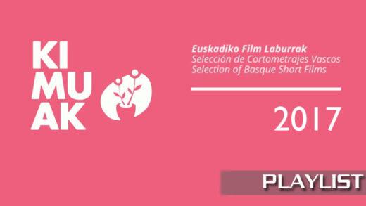 Kimuak 2017. Recopilación de cortometrajes online