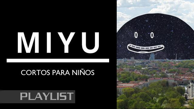 Miyu Distribution. Cortos de animación para niños online