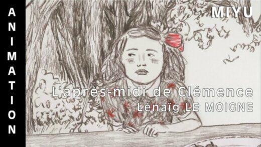 L'après-midi de Clémence. Corto de animación de Lénaïg Le Moigne