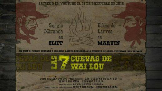 Las 7 cuevas de Wai Lou. Western de Sergio Miranda y Eduardo Larrea