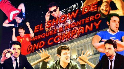 El Show de Marquez & Montero and Company Cap 1. Webserie española