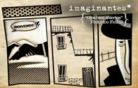 Federico Fellini – Soñar con los ojos abiertos | Imaginantes*. Corto