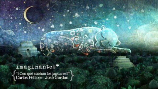 José Gordón - ¿Con qué sueñan los jaguares? | Imaginantes*. Corto