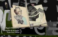 Juan José MIlás – Fotografía de un sueño | Imaginantes*. Corto animación