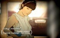 Octavio Paz – Virgen de Guadalupe | Imaginantes*. Corto de animación