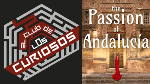 """The Passion of Andalucia. Reseña para """"El Club de los Curiosos"""""""