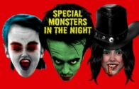Special Monsters in the Night