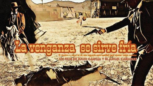 La venganza se sirve fría. Cortometraje y western español